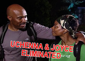 Uchenna & Joyce Eliminated
