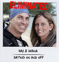 Ray & Deana, Eliminated